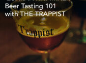 """Live Zoom """"Beer Tasting 101"""" with The Trappist (Includes Beer)"""