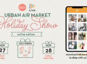 """Urban Air Market"" Online Holiday Show (Nov. 27-28)"