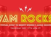 """Women's Audio Mission"" Rocks: Virtual DJ Party & Trivia"