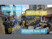 """Barrel of Laughs"" Afternoon Comedy Show with Mutiny Radio"