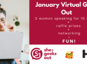 She+ Geeks Out: January Virtual Geek Out