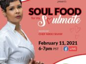 """""""Soul Food for My Soulmate"""" Virtual Cooking Class for Black History Month"""