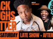 """Black Laughs Matter"" Comedy Night"