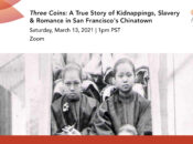 A True Story of Kidnappings, Slavery, and Murder in SF's Chinatown