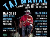 """Roots Rising"" Livestream Showcase hosted by Taj Mahal"