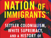 Not A Nation of Immigrants: Author Discussion with Roxanne Dunbar-Ortiz