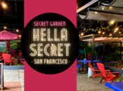 "Brand New: ""HellaSecret"" Outdoor Comedy Night & Secret SF Beer Garden (Every Tuesday)"