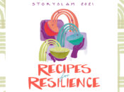 Storyslam 2021: Recipes for Resilience