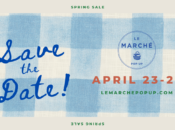 Le Marche French Spring Pop Up (April 23-25)