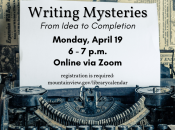 """""""Writing Mysteries"""" From Idea to Completion"""