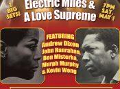 Coltrane & Miles Live: Electric Miles & A Love Supreme (Yuba City)