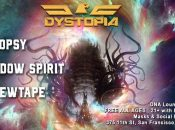 """Dystopia """"Drum and Bass"""" Parklet Takeover at DNA Lounge"""