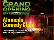 Indoor Comedy Grand Opening at Alameda Comedy Club (April 16-17)