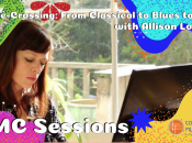 CMC Sessions: Genre-Crossing from Classical to Blues to Rock
