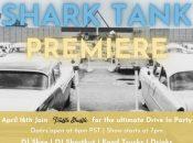 """Shark Tank"" Drive-in Premiere Party w/ Truffle Shuffle (Alameda County Fairgrounds)"