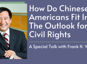 How do Chinese Americans Fit In? The Outlook for Civil Rights