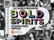 "Bold Spirits ""Piano Concert"": Celebrating Women Composers (April 24-25)"