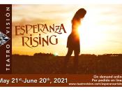 """Teatro Vision's """"Esperanza Rising"""" (May 21 - June 20)"""