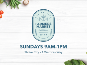 """Thrive City"" Farmers' Market (Chase Center)"