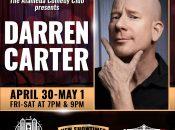 Darren Carter Live at the Alameda Comedy Club (April 30-May 1)