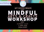 Mindful Arts & Crafts Workshop for Families