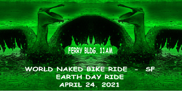Sixth Annual Earth Day World Naked Bike Ride - San