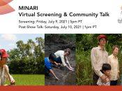 "Academy Award-winning ""Minari"" Virtual Screening + Community Talk"
