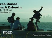 Bay Area Dance on Film: A Drive-In