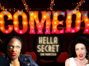 """SF's New Comedy Club """"HellaSecret"""" Show + Cocktail Night"""
