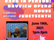 """""""Juneteenth"""" Outdoor Celebration at Bayview Opera House"""