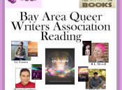 """Perfectly Queer Reading """"Bay Area Queer Writers Association"""""""