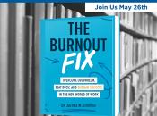 "Wellness Book Talk: ""The Burnout Fix"""