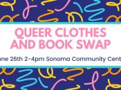 Queer Clothes and Book Swap (Sonoma)