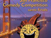 45th Annual San Francisco Comedy Competition Semi-Finals (Santa Rosa)