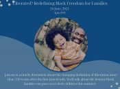 Liberated? Redefining Black Freedom for Families