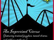 """Cirue Oui Et"" Improvised Circus at Stagewerx (SF)"