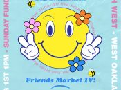 Strangeways Friends Market IV (Oakland)