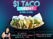"""Taco Tuesday"" $1 Tacos, 2-for-1 Drinks + Drag Show (Oakland)"
