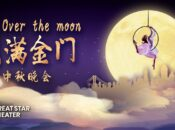 Over The Moon: A Mid-Autumn Festival Cabaret (SF)