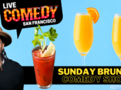 SF's Sunday Brunch Comedy Show (Mimosas + Bloody Marys)