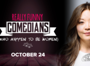 """SF's """"Really Funny Comedians"""" (Who Happen to Be Women) w/ Julie Kim (Cobb's)"""