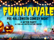 """""""Funnyvale"""" Halloween Comedy Night + Fuego After Party (Sunnyvale)"""