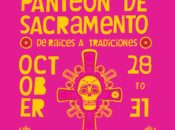 """Sacramento's Día de los Muertos """"El Panteon"""" Celebration (Oct. 28-31)"""